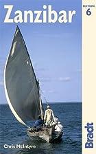 Bradt Guide Zanzibar by David Else