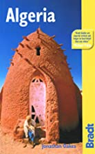 Bradt Guide Algeria by Johathan Oakes