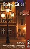 Taylor, Neil: Baltic Cities (Bradt Travel Guide)