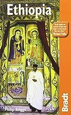Bradt Guide Ethiopia by Philip Briggs