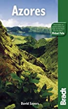Bradt Guide The Azores by David Sayers