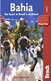 Robinson, Alex: Bahia: The Heart of Brazil's Northeast (Bradt Travel Guide)