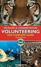 Wildlife & Conservation Volunteering, 2nd:…