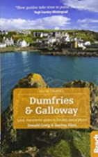 Dumfries and Galloway: Local, characterful…