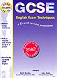 Brindle, Keith: GCSE English Exam Technique: A 15 Week Revision Programme
