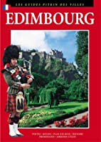 Edimbourg: Les Guides Pitkin Des Villes by…