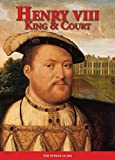 Loades, David: Henry VIII King and Court (Royalty)