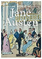 The World of Jane Austen (Pitkin Guides) by…