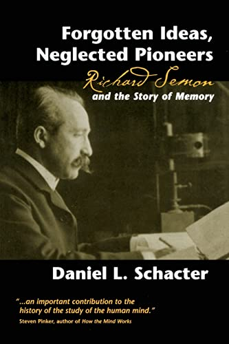 forgotten-ideas-neglected-pioneers-richard-semon-and-the-story-of-memory
