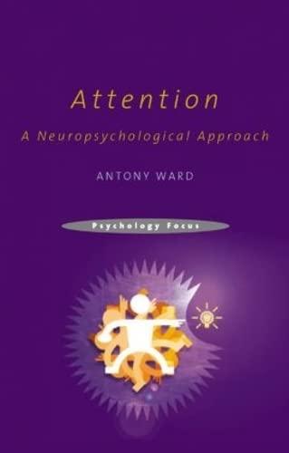 attention-a-neuropsychological-approach-psychology-focus-psychology-focus-psychology-focus