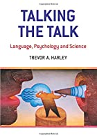 Talking the Talk: Language, Psychology and…