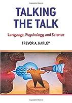 Talking the Talk: Language, Psychology and…