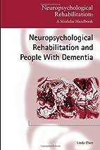 Neuropsychological Rehabilitation and People…