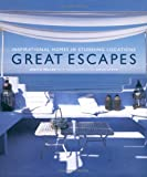 Miller, Judith: Great Escapes: Inspirational Homes in Stunning Locations
