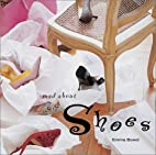 Mad About Shoes by Emma Bowd