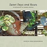Kenyon, J. P.: Sweet Days and Roses: An Anthology of Garden Writing