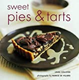 Collister, Linda: Sweet Pies &amp; Tarts