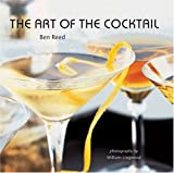 Reed, Ben: The Art of the Cocktail
