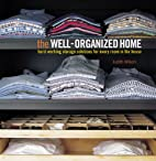 The Well-Organized Home: Hard-Working…