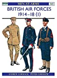 Cormack, Andrew: British Air Forces 1914-18 (1)