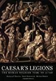 Simkins, Michael: Caesar's Legions: The Roman Soldier 753 Bc to 117 Ad