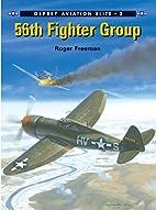56th Fighter Group (Osprey Aviation Elite 2)…