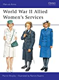 Brayley, Martin: World War II Allied Women's Services
