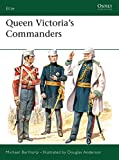 Barthorp, Michael: Queen Victoria&#39;s Commanders