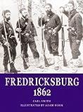 Smith, Carl: Fredericksburg 1862 (Osprey Trade Editions)