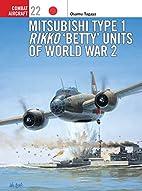 Mitsubishi Type 1 Rikko 'Betty' Units of…