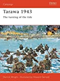 Wright, Derrick: Tarawa 1943: The Turning of the Tide