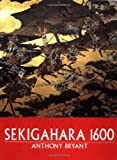 Bryant, Anthony J.: Sekigahara 1600