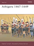 Turnbull, Stephen: Ashigaru 1467-1649