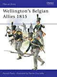 Pawly, Ronald: Wellington&#39;s Belgian Allies 1815