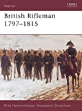Haythrnthwaite, Philip: British Rifleman 1797-1815