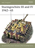 Sarson, Peter: Sturmegeschutz III and IV 1942-45