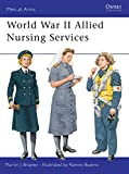 Brayley, Martin: World War II Allied Nursing Services