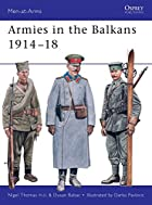 Armies in the Balkans 1914-18 (Men-at-Arms)…