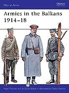 Armies in the Balkans 1914-18 by Nigel…