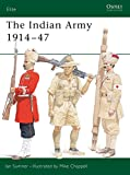 Sumner, Ian: The Indian Army 1914-1947