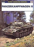 Panzerkampfwagen III (Modelling Manuals) by…
