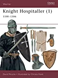 Nicolle, David: Knight Hospitaller: 1100-1306