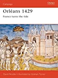 Nicolle, David: Orleans 1429 : France Turns the Tide