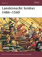 Landsknecht Soldier 1486-1560 by John…