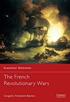 The French Revolutionary Wars by Gregory…