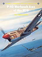 P-40 Warhawk Aces of the MTO (Osprey…