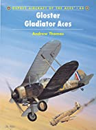 Gloster Gladiator Aces by Andrew Thomas