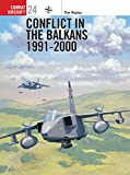 Ripley, Tim: Conflict in the Balkans: 1991-2000