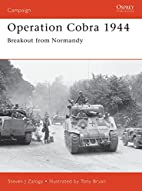 Operation Cobra, 1944 : breakout from…
