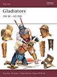 Wisdom, Stephen: Gladiators : 100 BC-AD 200